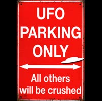 UFO PARKING ONLY OVNI PLAQUE  AVION AVIONS PIN UP MISTAKES BETISES BAS COUTURE FETISH
