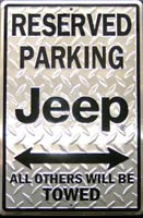 RESERVED PARKING JEEP ALL OTHER WILL BE TOWED Plaque pub métal 30x46 cm JEEP parking sign