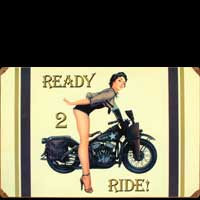 PIN UP READY 2 RIDE MILITARYPLAQUE METAL VINTAGE DECO